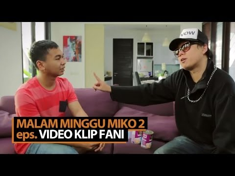 Malam Minggu Miko 2 - Video Klip Fani video