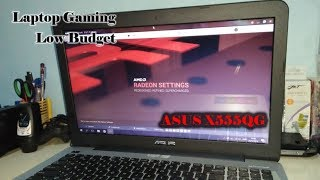 Review Laptop Gaming Low Budget - Laptop Asus x555qg