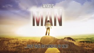 What is Man Pt. 3 | Dr. Bill Winston Believer