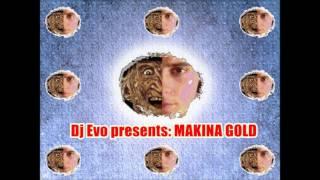 Dj Evo Presents MAKINA GOLD (Sesion 100% Vinilo)