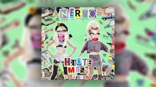 NERVO - Haute Mess (ANNA Remix)