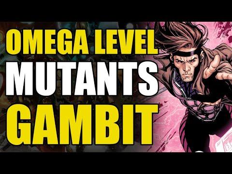 Omega/Beyond Omega Level: Gambit