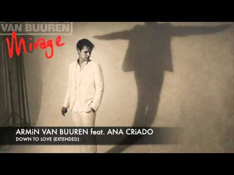 Armin Van Buuren - Down To Love (Ft. Ana Criado)