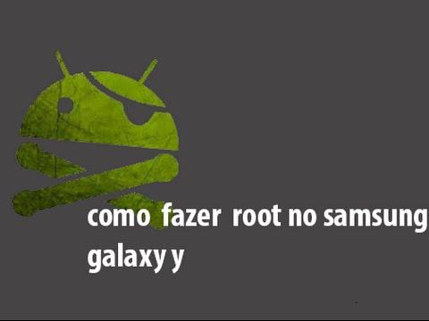Como fazer root no Samsung Galaxy y GT S5360B