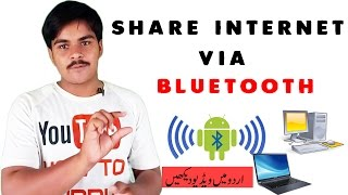 Share Internet Via Bluetooth - Android Bluetooth Tethering - Andriod to Pc | How to Urdu