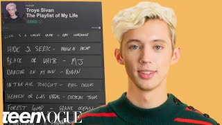 Troye Sivan Creates The Playlist Of His Life Teen Vogue