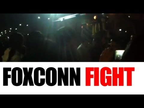 FoxConn Fight with 2,000 Workers Shuts Down China Factory for a Day