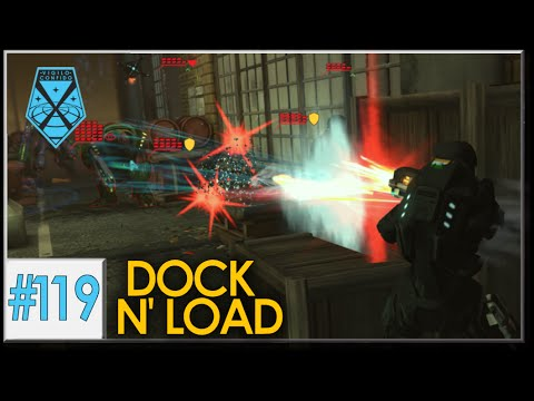 XCOM: War Within - Live and Impossible S2 #119: Dock N' Load