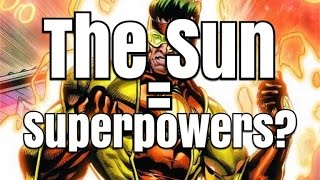Can The Sun Bring Us Superpowers? Science Says Yes!