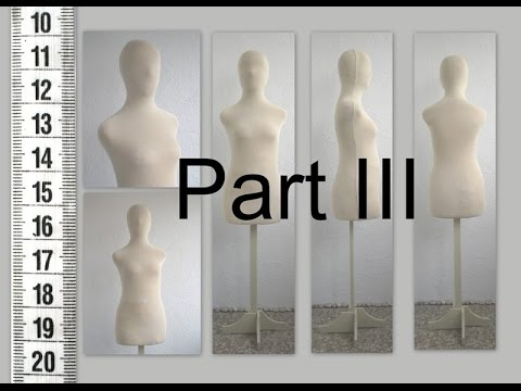 DIY Как сделать манекен. Часть III. How to make tailor's dummy. Part III.