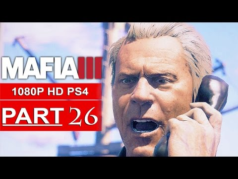 MAFIA 3 Gameplay Walkthrough Part 26 [1080p HD PS4] - No Commentary