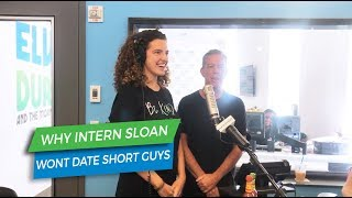 Why Intern Sloan Won't Date Short Guys | Elvis Duran Exclusive