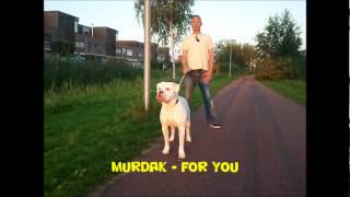 Murdak - For You (Ali Baba Riddim)