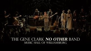 The Gene Clark No Other Band at Music Hall of Williamsburg