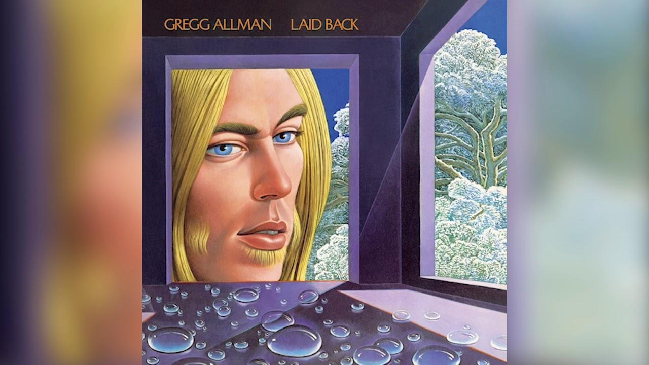 "Gregg Allman - ""Midnight Rider (Rehearsal)""の試聴音源を公開 新譜「Laid Back」Deluxe Edition 2019年8月30日発売予定 Demo、Early Mixなどボーナストラック26曲追加収録 thm Music info Clip"
