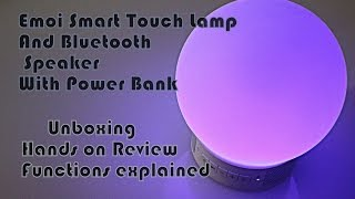 Emoi Smart Touch Lamp with Bluetooth Speaker || Unboxing ,Review, Functions explained