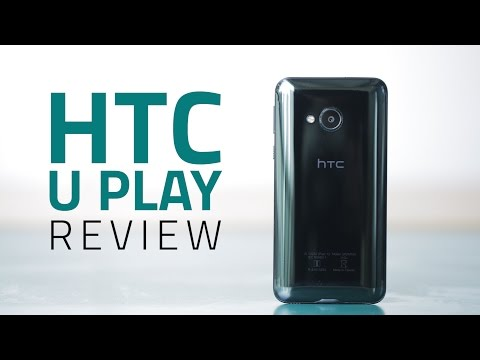 HTC U Play Review | Camera, Design, Price, Verdict, and More