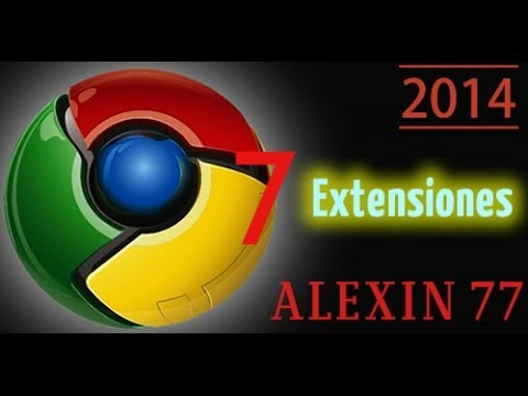 Las Mejores 7 Extensiones Para Google Chrome (2014)
