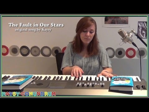 The Fault In Our Stars - Original Song - Inspired by the book