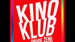 Kinoklub - Druge zene (Curke) mp3 download besplatna muzika