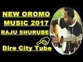 Taju Shurube Best New Oromo Music 2017**Natu Sif Walaale*