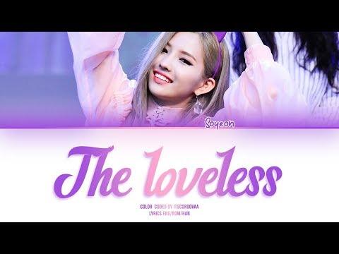 Download 소연SOYEON - 애정결핍The Loveless S Color Coded Eng/Rom/Han/가사 Mp4 baru