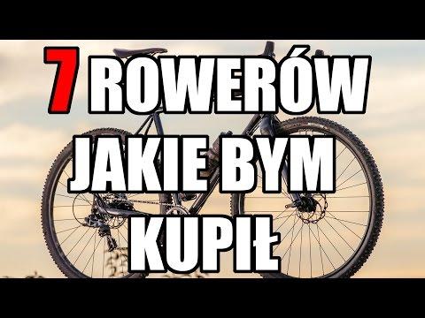 7 Rowerów, Które Bym Kupił // Rowerowe Porady