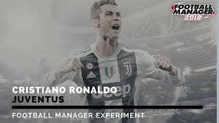 CHRISTIANO RONALDO SIGNS FOR JUVENTUS | FOOTBALL MANAGER EXPERIMENT