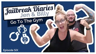 Jailbreak Diaries: Going to the Gym and Working with a Personal Trainer