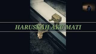 Download lagu ♫ Lyrics ♫ (Haruskah Aku Mati) Nazia Marwiana