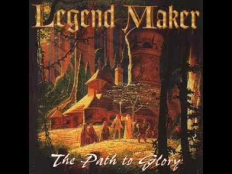 Legend Maker - Last Chapter
