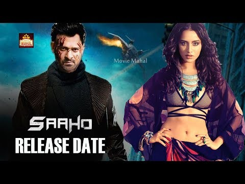Saaho Movie Release Date | Saaho Movie Release | Shraddha Kapoor | Sujeeth | Movie Mahal