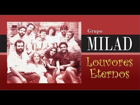 MILAD - Seleção louvores eternos