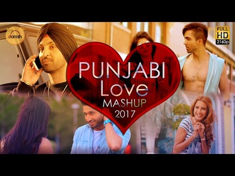 Download Lagu Punjabi Love Mashup 2017 - DJ Danish | Best Punjabi Mashup | Official Latest Punjabi Song 2017 MP3 Free