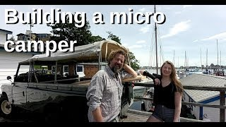 Building a micro camper in the Land Rover - Travels With Geordie #113