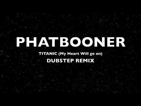 Dubstep Remix New Titanic Theme