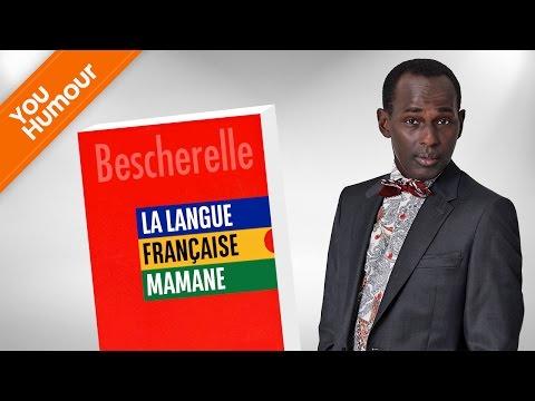 MAMANE - La Langue Française