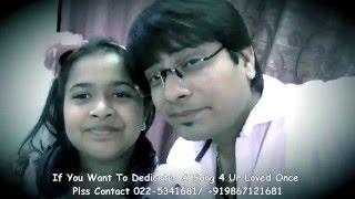 "Small Cute Dhanika Chowdary Singing ""Phoolon Ka Taron Ka"" Dedicating To Vicky D Parekh"