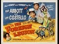 Abbott and Costello in the For is listed (or ranked) 11 on the list The Best Bud Abbott Movies
