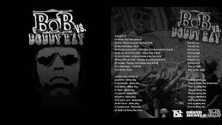 B.o.B - My Sweet Baby - B.o.B vs. Bobby Ray