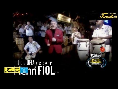 La Juma De Ayer - Henry Fiol / Discos Fuentes