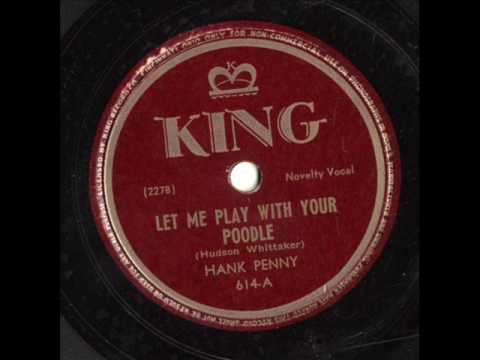 Let Me Play With Your Poodle by Hank Penny