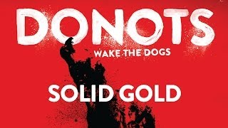 Donots - Solid Gold (Official Audio)
