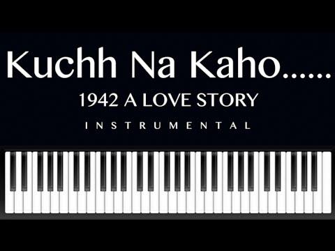 kuchh na kaho-1942 A Love Story-on keyboard
