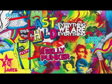 download lagu Last Child - Selly Punker (Official Audio) gratis