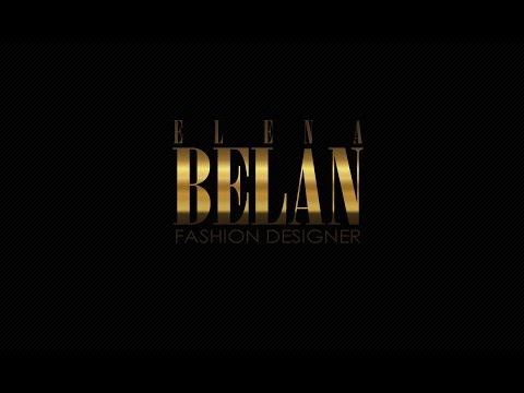 Elena Belan (Fashion designer) - Promo