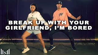Ariana Grande Break Up With Your Girlfriend I 39 M Bored Matt Steffanina Choreography