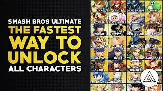 Super Smash Bros Ultimate | The Fastest Way to Unlock All Characters