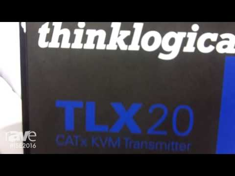 ISE 2016: Thinklogical Tells rAVe About Their Brand New TLX20 CATx KVM Transmitter