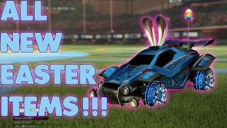 Rocket League -  All New Easter Items!!!